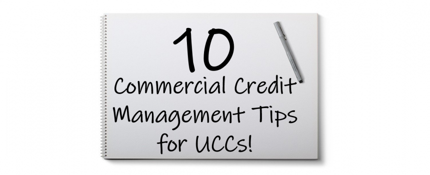 commercial credit management tips for UCCs