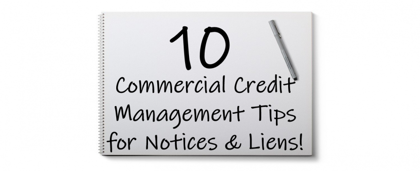 commercial credit management tips for notices and liens 2