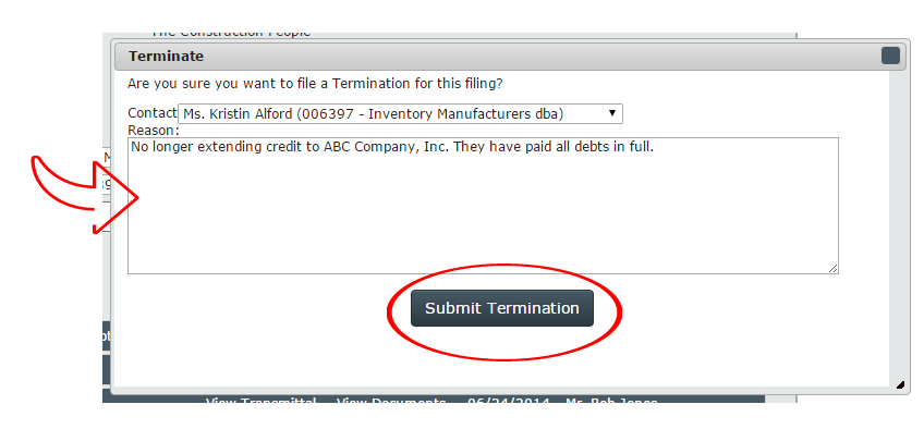 How to amend or terminate a ucc ncs credit after you have entered the reason for termination simply click submit termination the request will be sent to your ucc services group expert and you altavistaventures Gallery